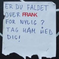 Er du faldet over Frank nylig? Tag ham med dig!